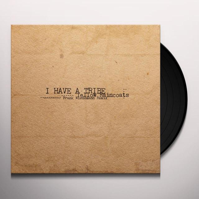 HAVE A TRIBE YELLOW RAINCOATS (FRANK WIEDEMANN REMIX) Vinyl Record - Remix