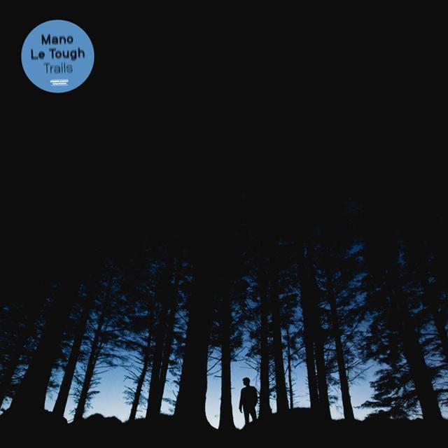 Mano Le Tough TRAILS Vinyl Record