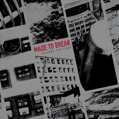 Made To Break BEFORE THE CODE Vinyl Record