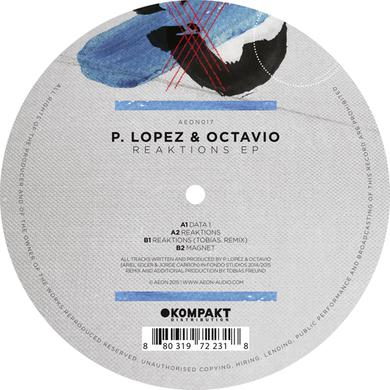 P. Lopez & Octavio REAKTIONS Vinyl Record