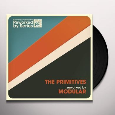 The Primitives REWORKED BY MODULAR Vinyl Record