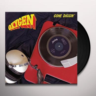 Oxygen GONE DIGGIN Vinyl Record