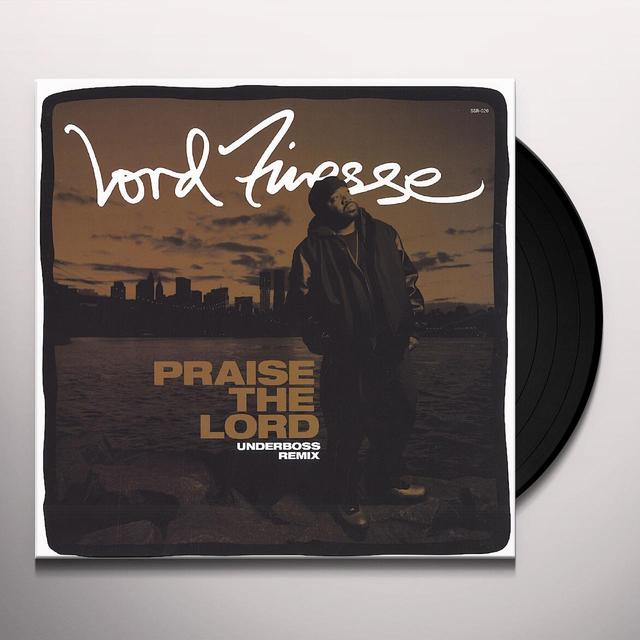 Lord Finesse PRAISE THE LORD (UNDERBOSS REMIX) Vinyl Record