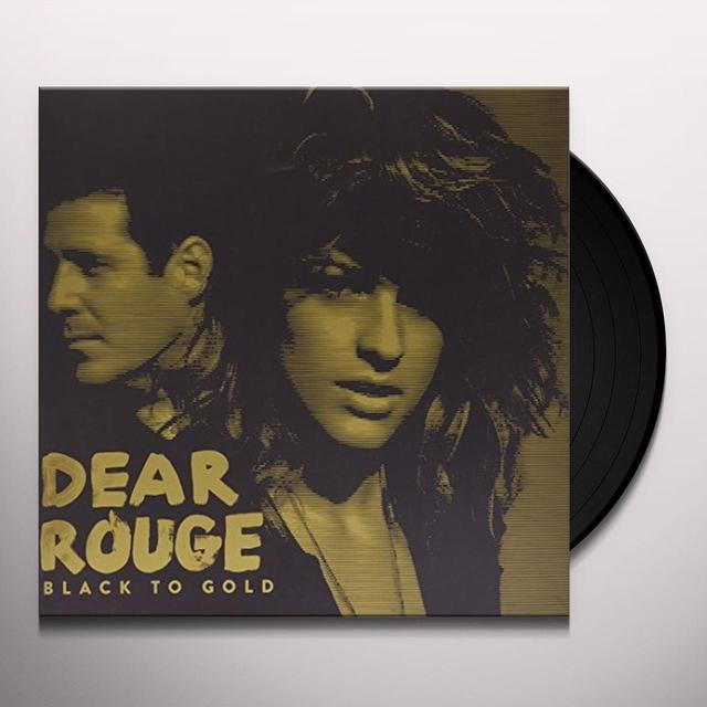 Dear Rouge BLACK TO GOLD (LP) Vinyl Record - Canada Import