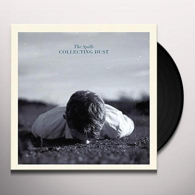 Spills COLLECTING DUST Vinyl Record - UK Import