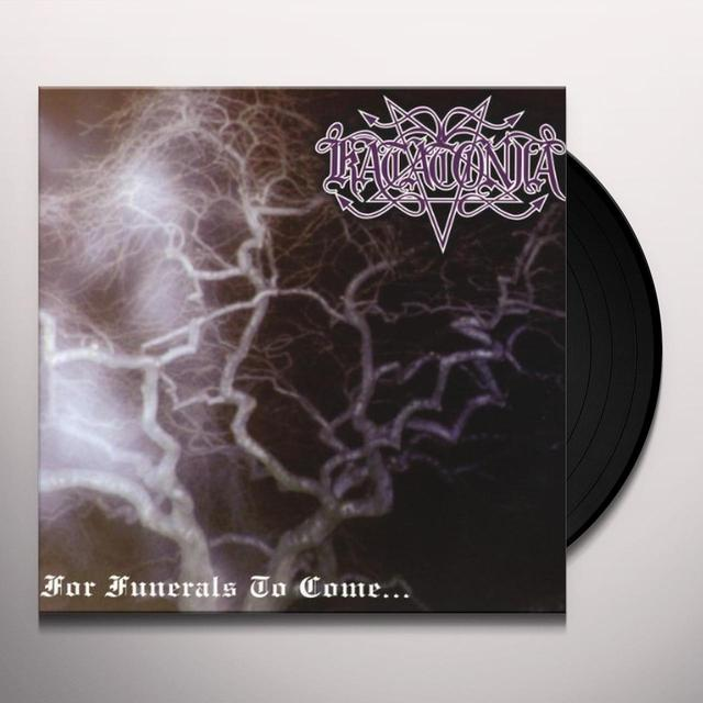 Katatonia FOR FUNERALS TO COME Vinyl Record