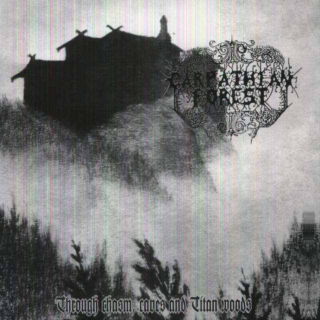 Carpathian Forest THROUGH CHASMS CAVES & TITAN WOODS Vinyl Record