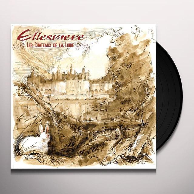 Ellesmere LES CHATEAUX DE LA LOIRE Vinyl Record - Black Vinyl, 180 Gram Pressing
