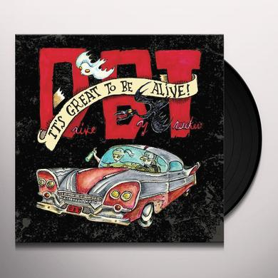 Drive-By Truckers IT'S GREAT TO BE ALIVE Vinyl Record