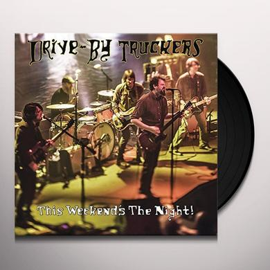 Drive-By Truckers THIS WEEKEND'S THE NIGHT: HIGHLIGHTS FROM IT'S Vinyl Record