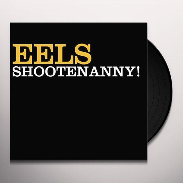 Eels SHOOTENANNY Vinyl Record