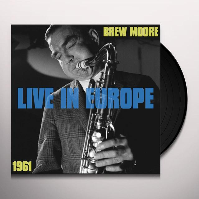 Brew Moore LIVE IN EUROPE 1961 Vinyl Record