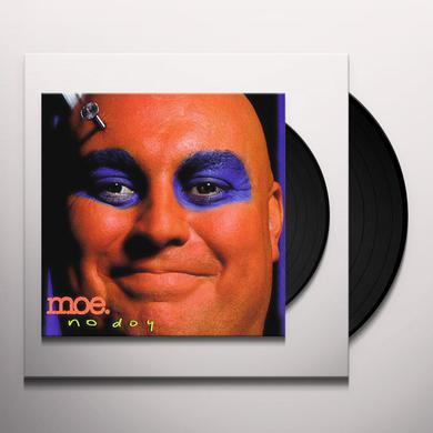 Moe NO DOY Vinyl Record