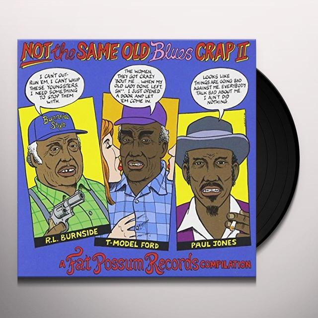 NOT THE SAME OLD BLUES CRAP 2 / VARIOUS Vinyl Record