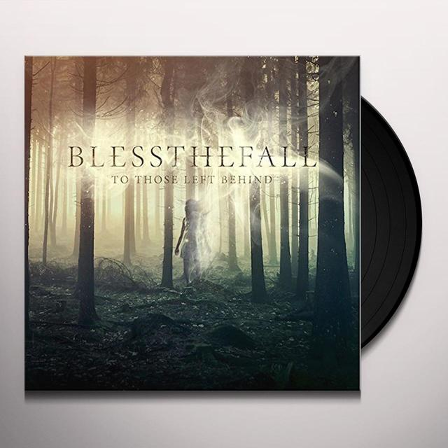 Blessthefall TO THOSE LEFT BEHIND Vinyl Record