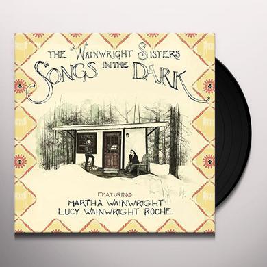 WAINWRIGHT SISTERSE SONGS IN THE DARK  (DLI) Vinyl Record - 180 Gram Pressing