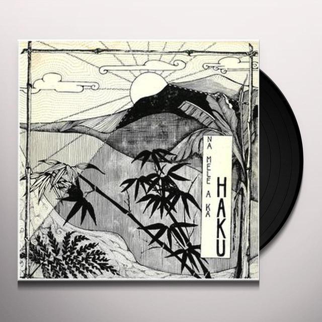 NA MELE A KA HAKU (MUSIC OF HAKU) Vinyl Record