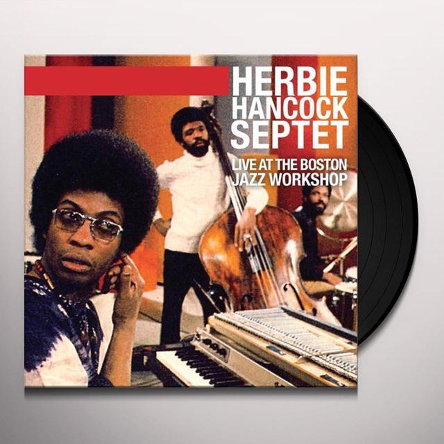 Herbie Hancock LIVE AT THE BOSTON JAZZ WORKSHOP Vinyl Record