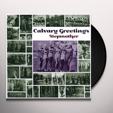 STEPMOTHER CALVARY GREETINGS Vinyl Record - Limited Edition