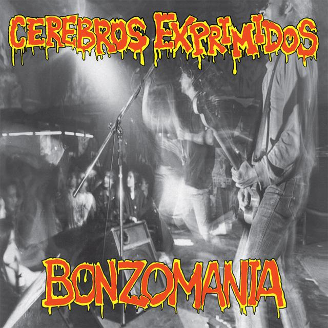 CEREBROS EXPRIMIDOS BONZOMANIA Vinyl Record - 180 Gram Pressing, Remastered, Reissue