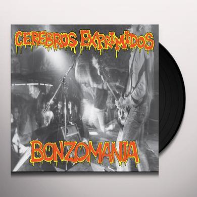 CEREBROS EXPRIMIDOS BONZOMANIA Vinyl Record - 180 Gram Pressing, Remastered, Reissue