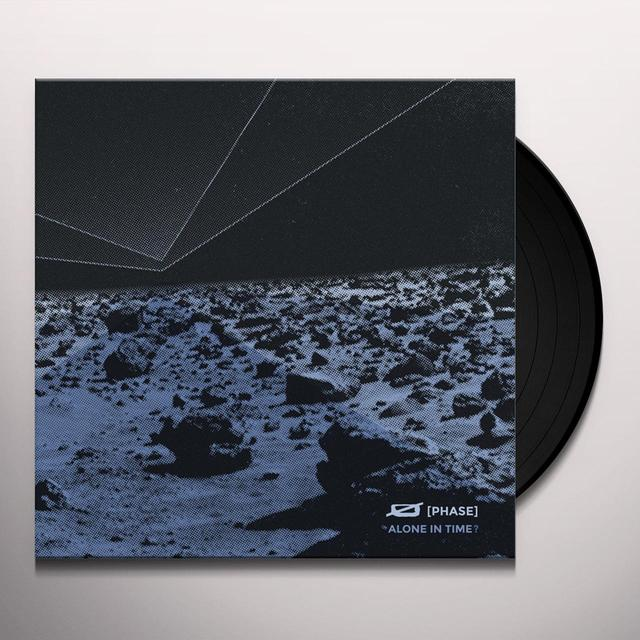 Phase ALONE IN TIME Vinyl Record