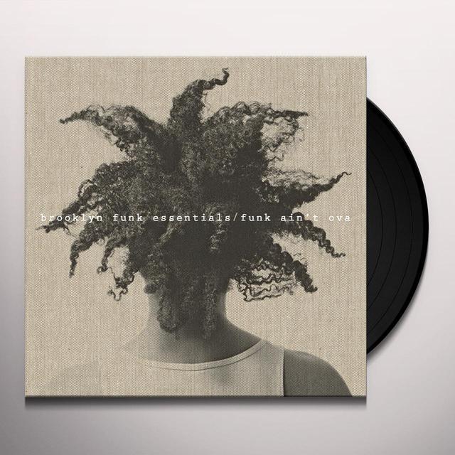 Brooklyn Funk Essentials FUNK AIN'T OVA Vinyl Record