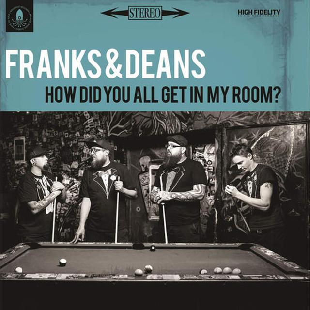 FRANKS & DEANS HOW DID YOU ALL GET IN MY ROOM Vinyl Record