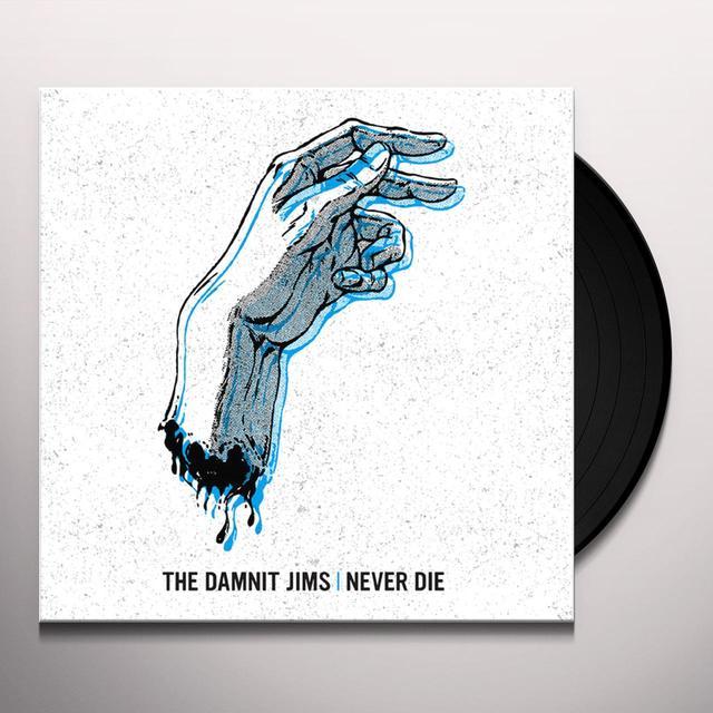 DAMNIT JIMS NEVER DIE Vinyl Record