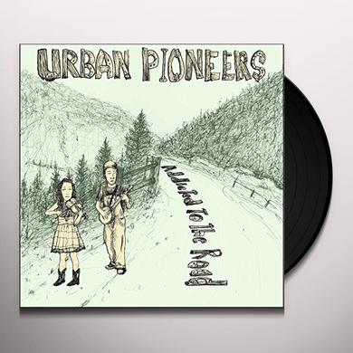 URBAN PIONEERS ADDICTED TO THE ROAD Vinyl Record