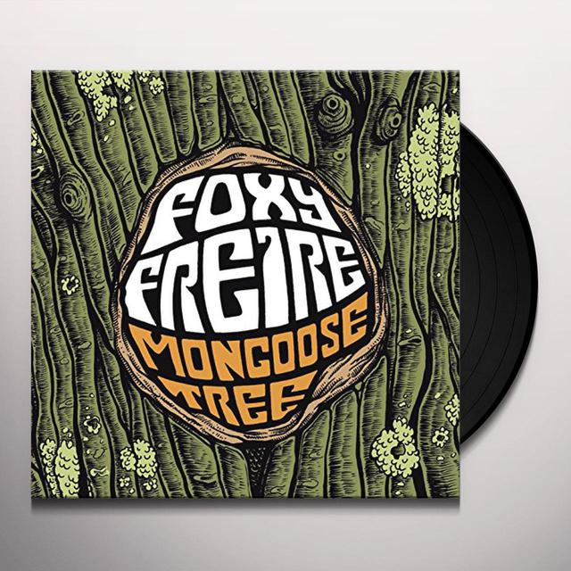 Foxy Freire MONGOOSE TREE Vinyl Record
