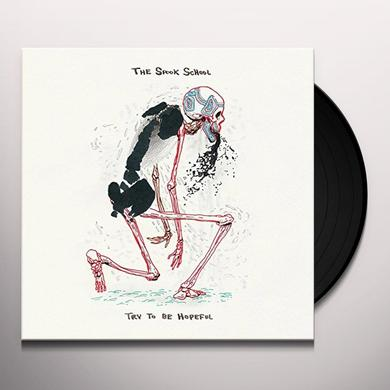 The Spook School TRY TO BE HOPEFUL (B&W) Vinyl Record