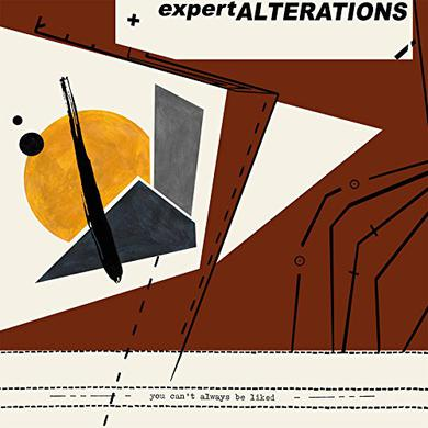 Expert Alterations YOU CAN'T ALWAYS BE LIKED Vinyl Record