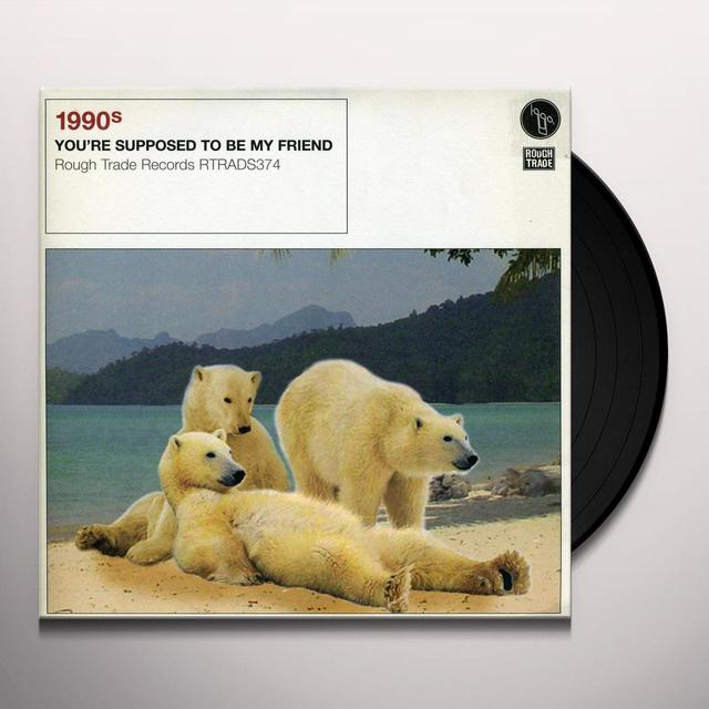1990s YOU'RE SUPPOSED TO BE MY FRIEND Vinyl Record - UK Import