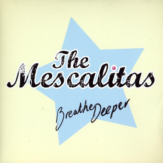 MESCALITAS BREATHE DEEPER Vinyl Record - UK Import