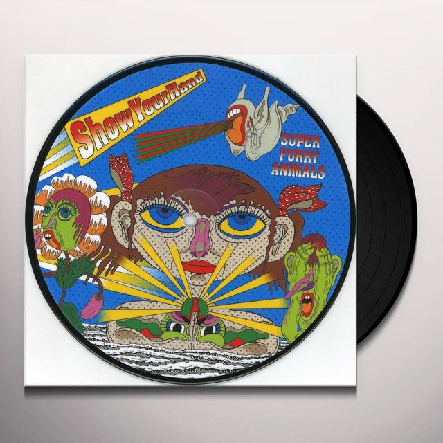 Super Furry Animals SHOW YOUR HAND Vinyl Record - UK Import