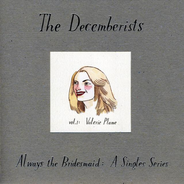 The Decemberists ALWAYS THE BRIDESMAID:A SINGLES SERIES 1 Vinyl Record - UK Release
