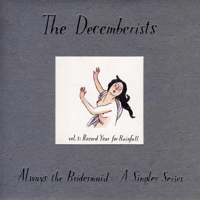 The Decemberists ALWAYS THE BRIDESMAID:A SINGLES SERIES 3 Vinyl Record - UK Import