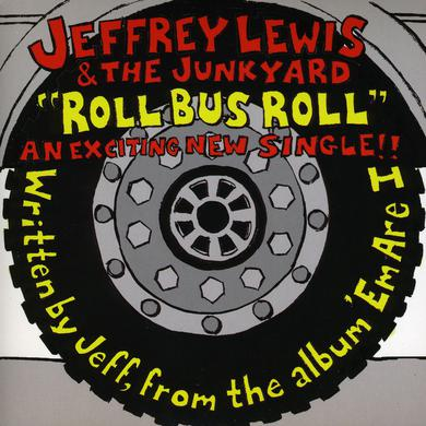 Jeffrey Lewis & The Junkyard ROLL BUS ROLL Vinyl Record