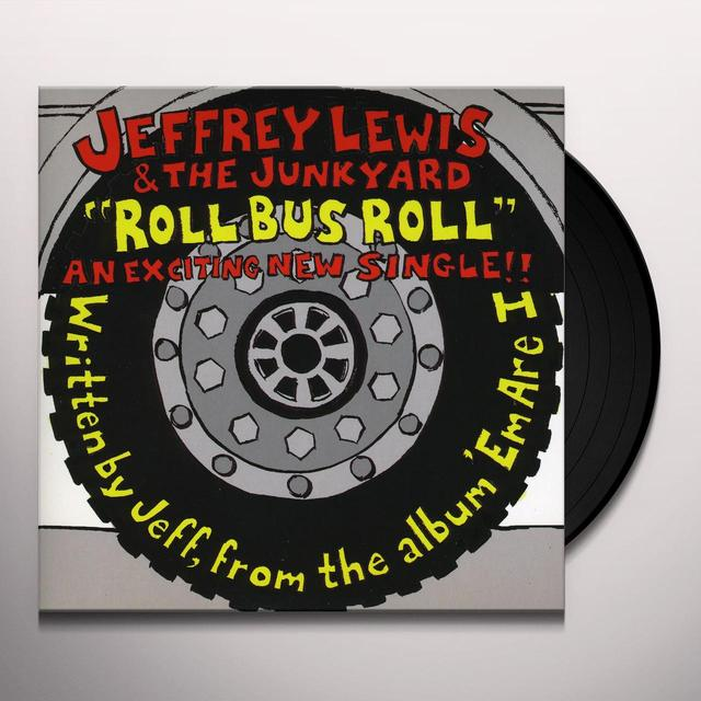 Jeffrey Lewis & The Junkyard ROLL BUS ROLL Vinyl Record