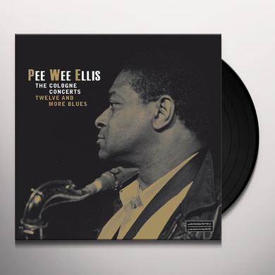 Peee Wee Ellis COLOGNE CONCERTS: TWELVE & MORE BLUES Vinyl Record - 180 Gram Pressing, Spain Import