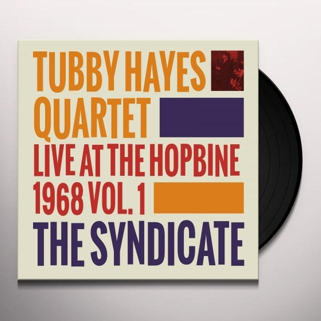Tubby Hayes SYNDICATE: LIVE AT THE HOPBINE 1968 VOL. 1 Vinyl Record - Spain Release