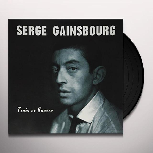 Serge Gainsbourg TROIS ET QUATRE Vinyl Record