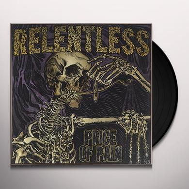 Relentless PRICE OF PAIN Vinyl Record