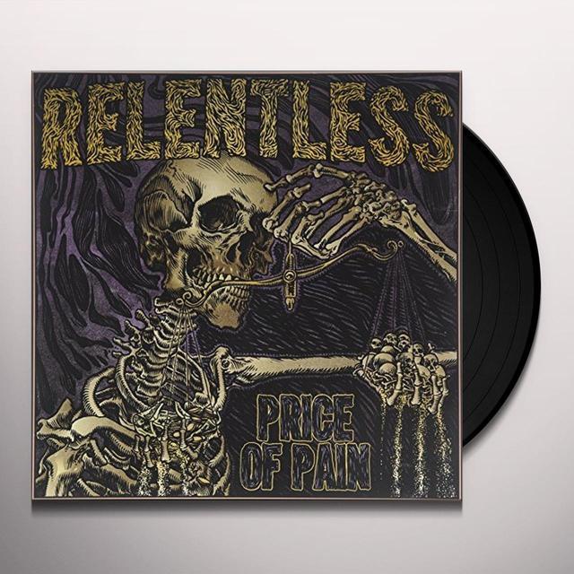Relentless PRICE OF PAIN Vinyl Record - Australia Import