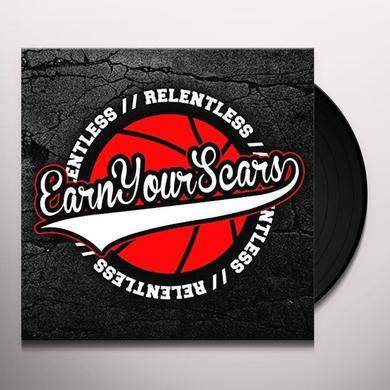 EARN YOUR SCARS RELENTLESS Vinyl Record - UK Import