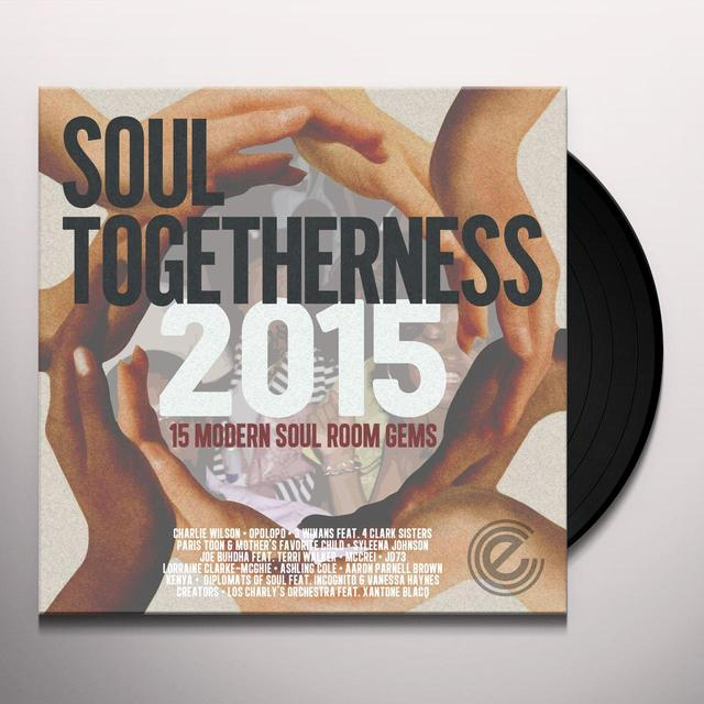 SOUL TOGETHERNESS 2015 / VARIOUS (UK) SOUL TOGETHERNESS 2015 / VARIOUS Vinyl Record