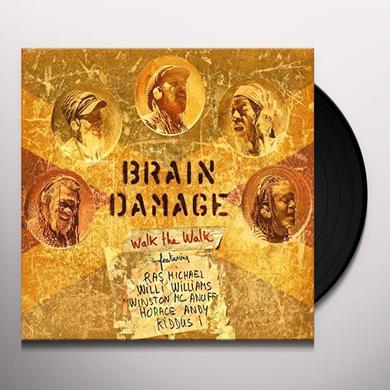 Brain Damage WALK THE WALK Vinyl Record - UK Import