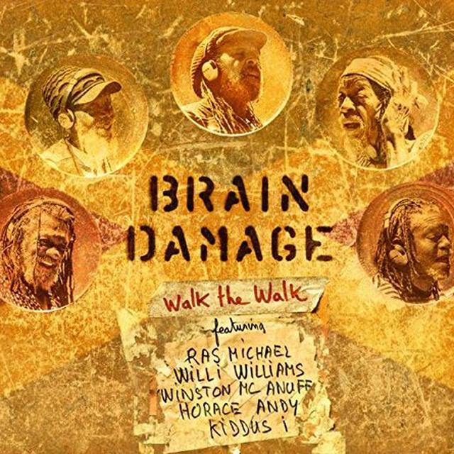 Brain Damage WALK THE WALK Vinyl Record
