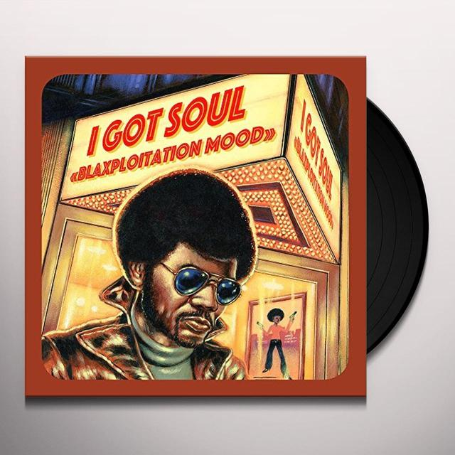 I GOT SOUL: BLAXPLOITATION MOOD / VARIOUS (UK) I GOT SOUL: BLAXPLOITATION MOOD / VARIOUS Vinyl Record - UK Import